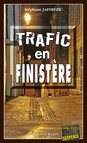 Trafic en Finistère