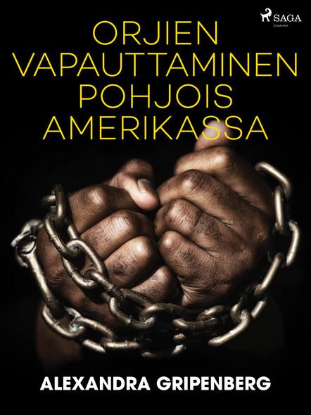 Orjien vapauttaminen Pohjois-Amerikassa