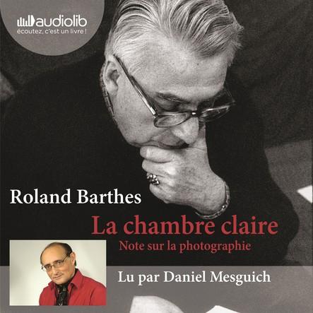 La Chambre claire : Note sur la photographie - Suivi d'un entretien avec Benoît Peeters
