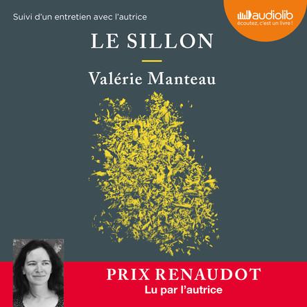 Le Sillon : Suivi d'un entretien avec l'autrice