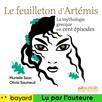 Le Feuilleton d'Artémis : La mythologie grecque en cent épisodes