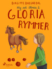 My och Gloria 2: Gloria rymmer