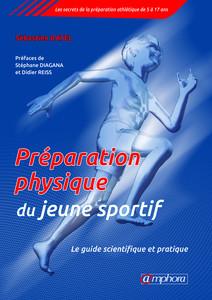 Préparation physique pour le jeune sportif - Le guide scientifique et pratique | Ratel, Sébastien