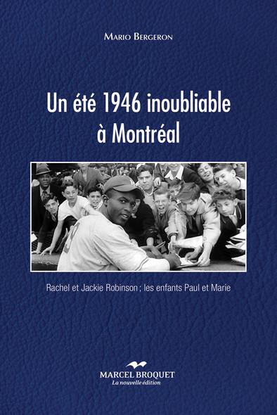 Un été 1946 inoubliable à Montréal : Les enfants Rachel et Jackie Robinson