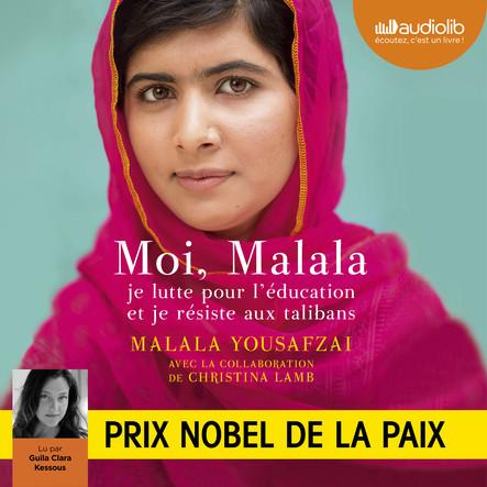 Moi, Malala : Je lutte pour l'éducation et je résiste aux talibans