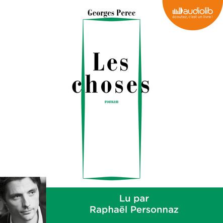 Les Choses : Présentation par Benoît Peeters
