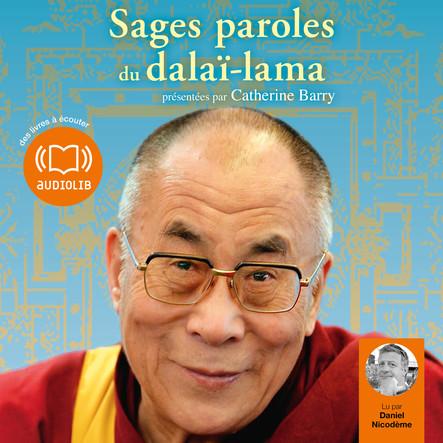Sages paroles du dalaï-lama : Morceaux choisis