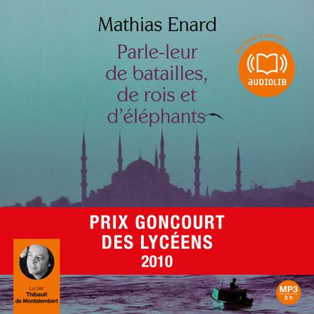 Parle-leur de batailles de rois et d'éléphants : Suivi d'un entretien avec l'auteur