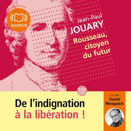 Rousseau, citoyen du futur