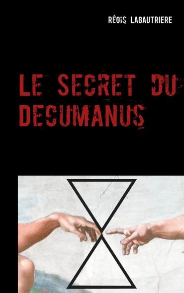 Le Secret du Decumanus
