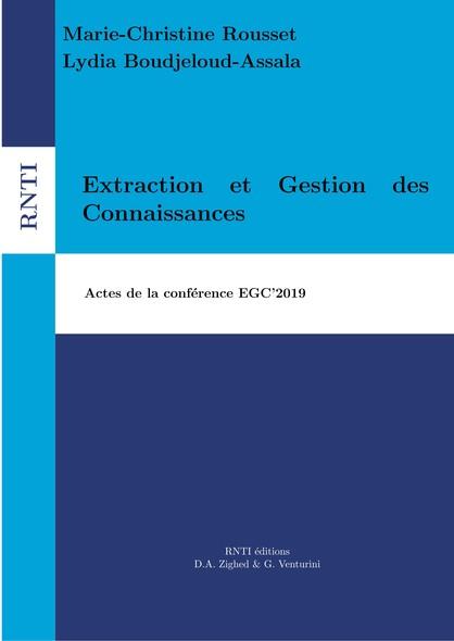 Extraction et Gestion des Connaissances : Actes de la conférence EGC'2019