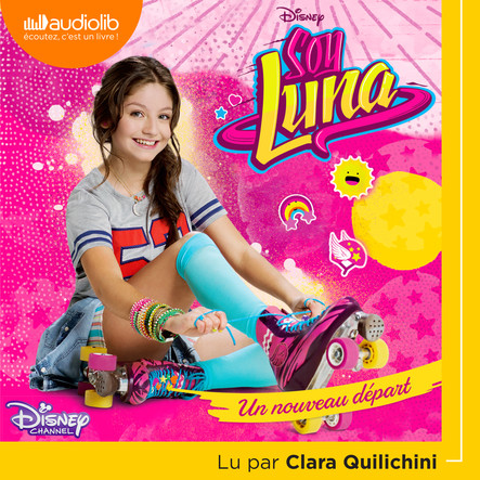 Soy Luna 1 - Un nouveau départ