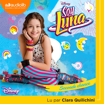 Soy Luna 2 - Seconde chance