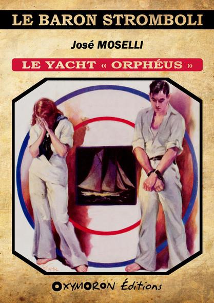 Le yacht « Orphéus »