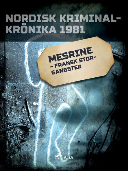 Mesrine – fransk storgangster