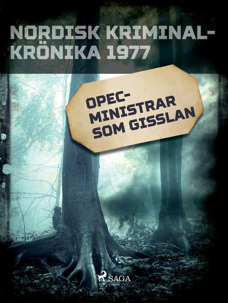 OPEC-ministrar som gisslan
