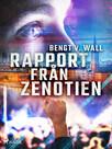 Rapport från Zenotien