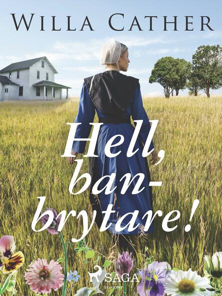 Hell, Banbrytare!