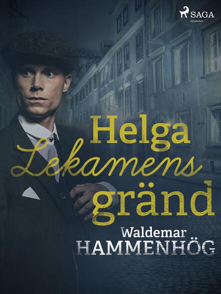 Helga Lekamens gränd