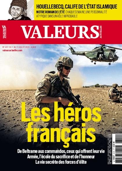 Valeurs Actuelles - Juillet 2019 - Les Héros Français