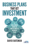 Business Plans That Get Investment : Includes the Ultimate and Proven Template for Success