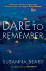 Dare to Remember : 'Intriguing and gripping', a psychological thriller that will bring you to the edge of your seat…