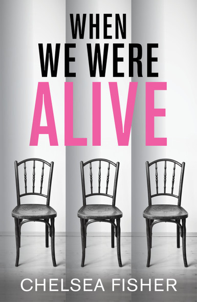 When We Were Alive