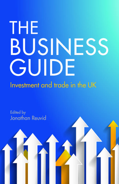 The Business Guide : Investment and Trade in the UK