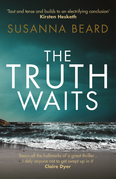 The Truth Waits : Compelling psychological suspense set in Lithuania