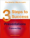 3 Steps to Success: Presentations