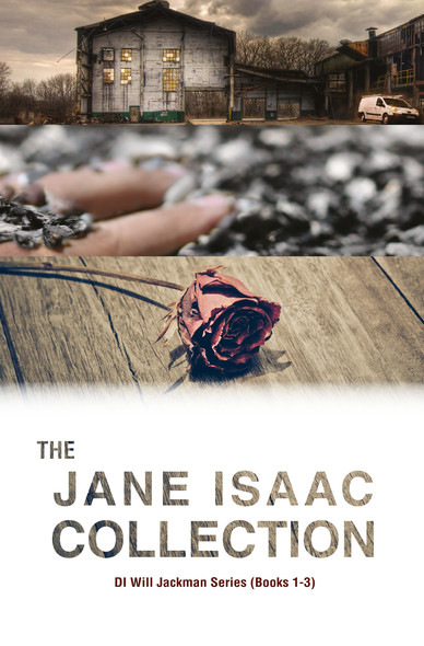 The Jane Isaac Collection (The DI Will Jackman Thrillers)