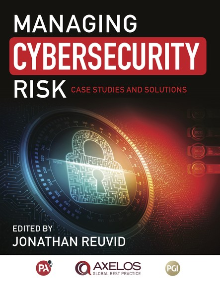 Managing Cybersecurity Risk : Cases Studies and Solutions