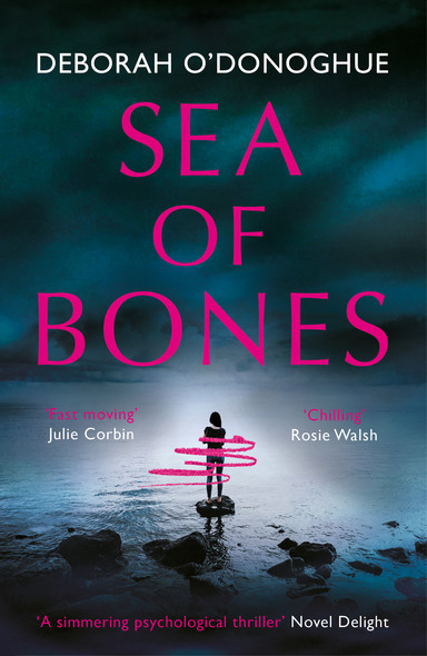 Sea of Bones : an atmospheric psychological thriller with a compelling female lead