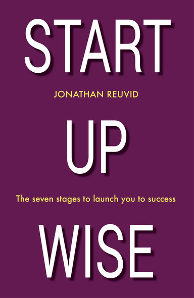 Start Up Wise: Your step-by-step guide to the Seven Stages of Success
