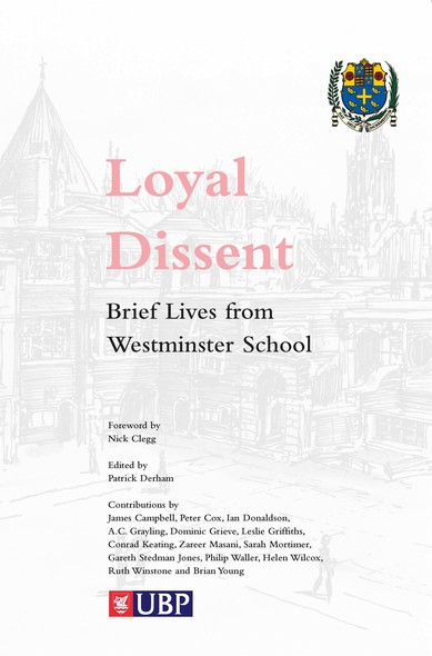 Loyal Dissent : Brief Lives of Westminster School