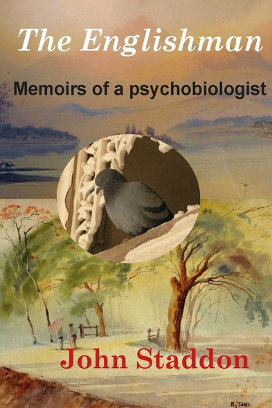 The Englishman : Memoirs of a Psychobiologist