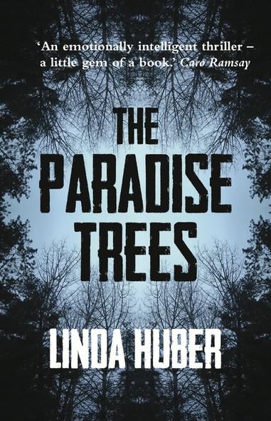 The Paradise Trees: page-turning drama full of suspense