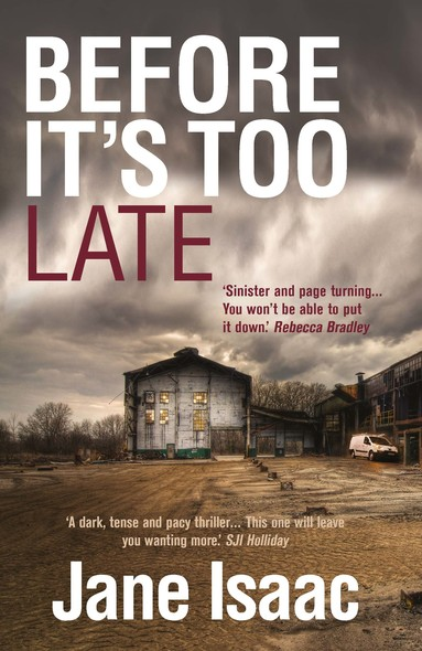 Before It's Too Late (The DI Will Jackman Thrillers Book 1)