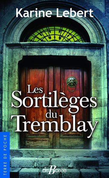 Les Sortilèges du Tremblay
