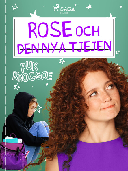 Rose 3: Rose och den nya tjejen