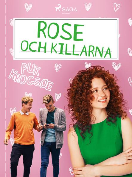 Rose 2: Rose och killarna
