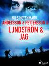 Andersson & Pettersson & Lundström & jag