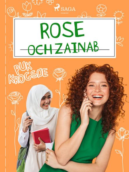 Rose 5: Rose och Zainab
