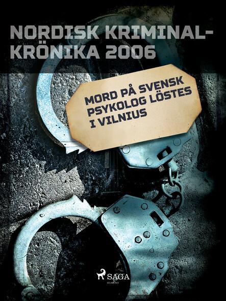 Mord på svensk psykolog löstes i Vilnius