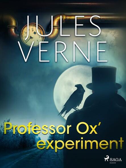 Professor Ox' experiment
