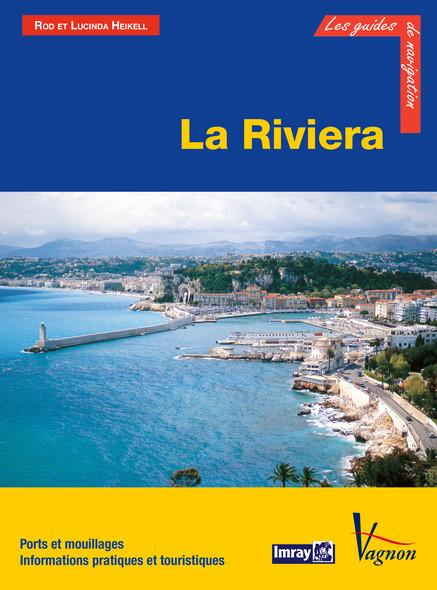 La Riviera : Ports et mouillages, Informations pratiques et touristiques