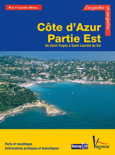 Côte d'Azur - Partie Est, de Saint-Tropez à Saint-Laurent du Var : Ports et mouillages, Informations pratiques et touristiques
