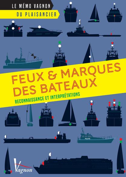 Feux et marques des bateaux : Reconnaissance et interprétations