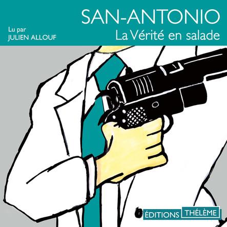 San-Antonio : La vérité en salade