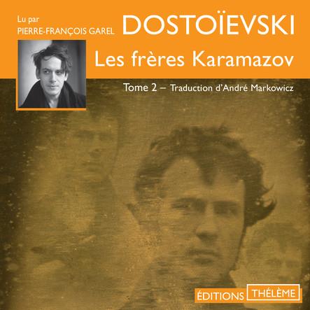 Les frères Karamazov (Tome 2)